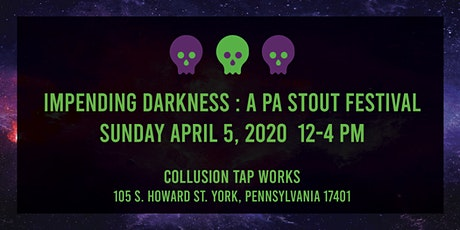 Impending Darkness: a PA Stout Showcase tickets