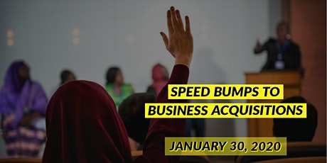 Speed Bumps to Business Acquisitions tickets