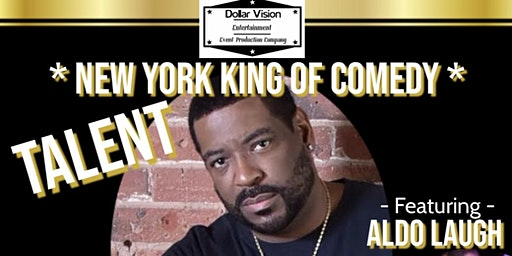 Dollar Vision Entertainment Presents NY King of Comedy Talent