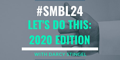 SMBL24: Let's Do This, 2020 Edition tickets