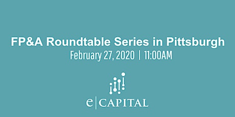 FP&A Roundtable Series - Pittsburgh tickets