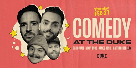 Comedy Night at The Duke   February 27th, 2020 tickets