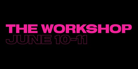 THE WORKSHOP 2020 tickets
