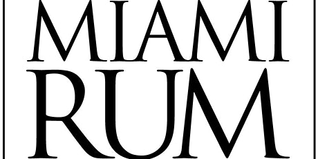 Miami Rum Festival 2020 tickets