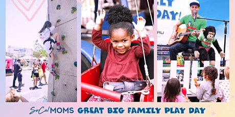 SoCalMoms Great Big Family Play Day SAN DIEGO! tickets