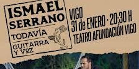 Concierto acústico Ismael Serrano Vigo 31/01/2020 patio butacas fila 6 entradas