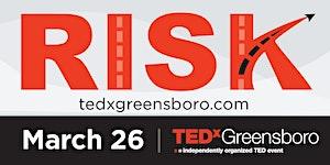 TEDxGreensboro2020:Risk