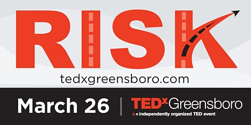 TEDxGreensboro2020:Risk