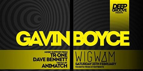 Gavin Boyce - Dj Set tickets
