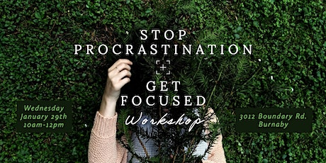 Stop Procrastination + Get Focused tickets