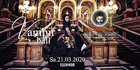 † Vampirball † Dark / Romantic / ELLEN NOIR /w Oomph Dero Tickets