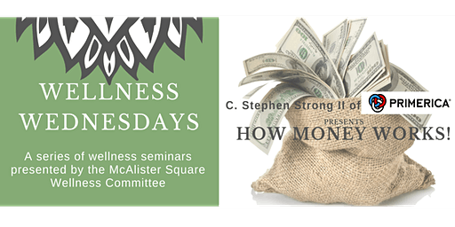 Wellness Wednesdays: How Money Works!