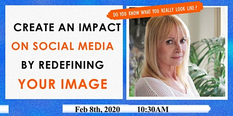 How redefining YOUR IMAGE will change YOUR LIFE tickets