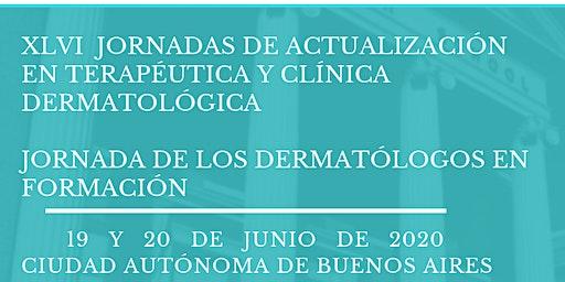 XLVI  JORNADAS DE ACTUALIZACIÓN EN TERAPÉUTICA Y CLÍNICA  DERMATOLÓGICA
