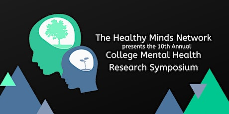 10th Annual College Mental Health Research Symposium tickets