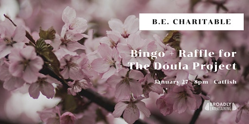 BE Charitable Bingo Night & Raffle for The Doula Project
