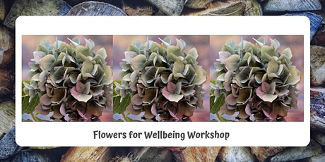 Flowers for Wellbeing Workshop tickets