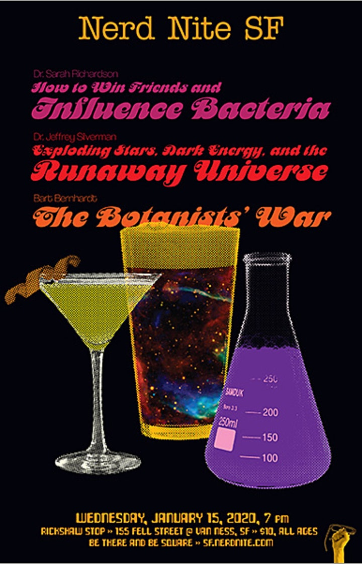 NERD NITE SF #116: Influencing Bacteria, Exploding Stars, and WWII Botany! image