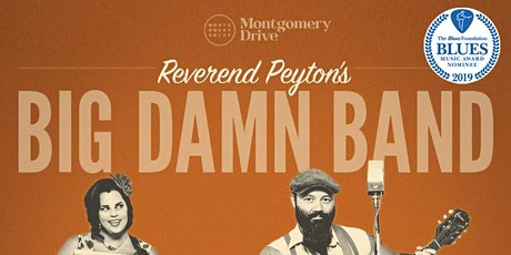 The Reverend Peyton's Big Damn Band with The Bloody Jug Band tickets