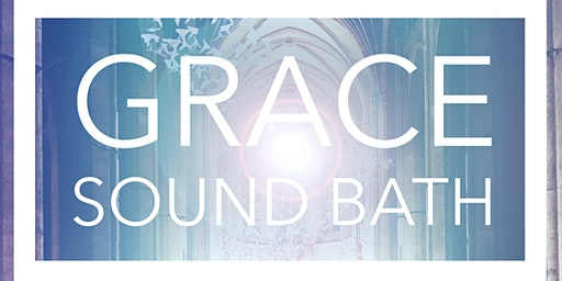 Grace Cathedral Sound Bath