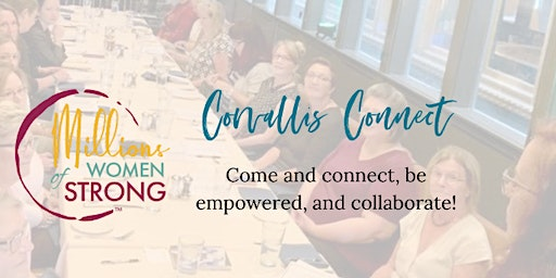 Millions of Women Strong Corvallis Connect