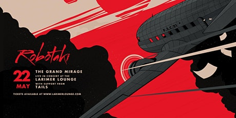 Robotaki: The Grand Mirage - Denver tickets