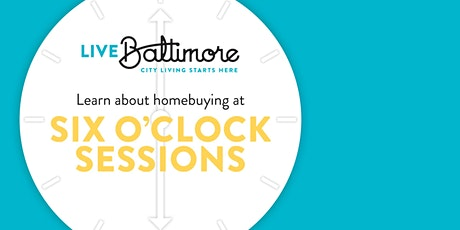 Six O'Clock Sessions: Introduction to Homebuying Incentives March 2020 tickets