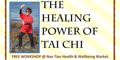 The Healing Power of Tai Chi @ Nan Tien Health & Wellbeing Market tickets