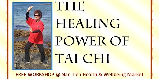 The Healing Power of Tai Chi @ Nan Tien Health & Wellbeing Market
