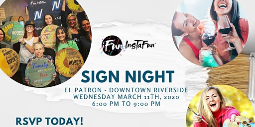 SIGN NIGHT AT EL PATRON  WEDNESDAY MAR 11TH AT 6PM