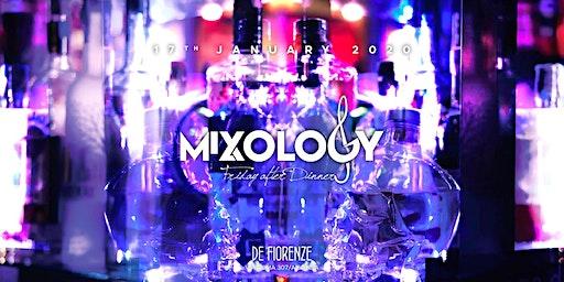 Mixology - Venerdì 17 Gennaio @Pasticceria De Fiorenze