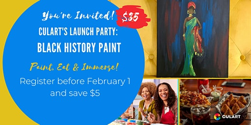 Culart's Launch Party: Black History Paint