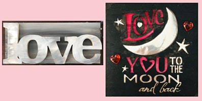 LOVE Wood Painting and Love You to the Moon and Back Paint Night