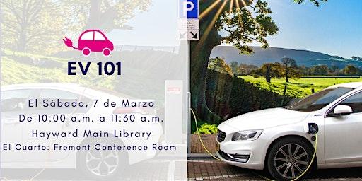EV 101 (SPANISH/ESPAÑOL)