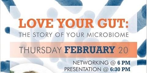 LOVE YOUR GUT: The story of your microbiome
