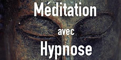 Méditation avec HYPNOSE (à la carte), voir détails billets