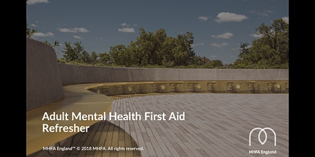 Adult MHFA Refresher Course tickets