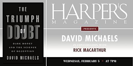 Harper's Magazine Presents David Michaels tickets