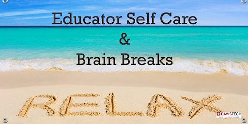 Educator Self Care & Brain Breaks