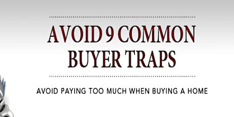 Avoid 9 common home buying traps tickets