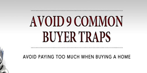 Avoid 9 common home buying traps