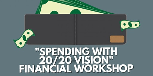 SPENDING WITH 20/20 VISION