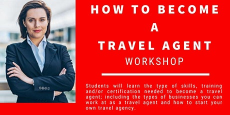 How to Become a Travel Agent Workshop tickets