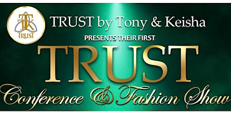 TRUST Conference and Fashion Show tickets