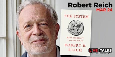 An Evening with Robert Reich Tickets