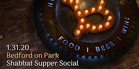 Shabbat Supper Social 2020 @ Bedford on Park tickets