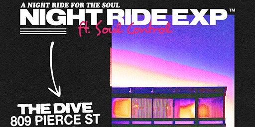 Night Ride Exp ft. Soul Control