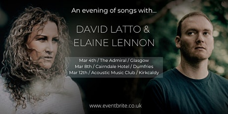 An evening of songs with David Latto and Elaine Lennon tickets