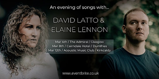 An evening of songs with David Latto and Elaine Lennon