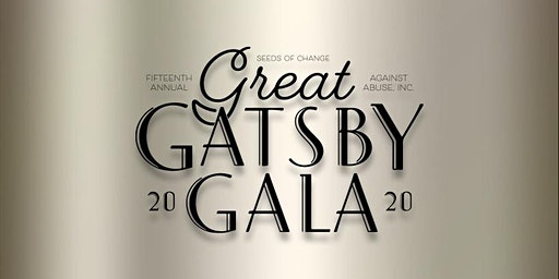 2020 Seeds of Change Gatsby Gala (Sold Out)
